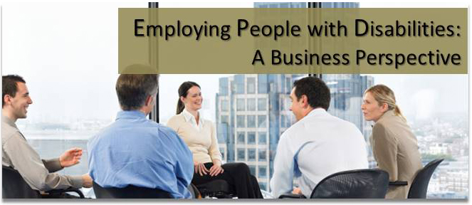 Employing People with Disabilities: A Business Perspective