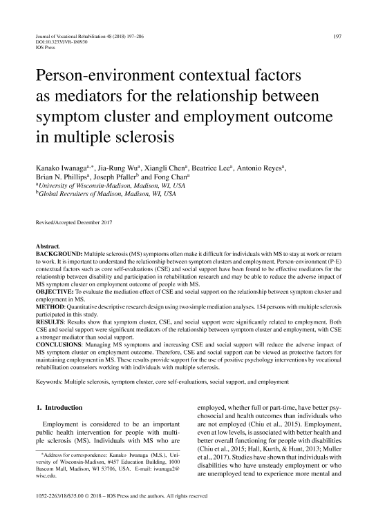 a study on the purpose and effect of supported employment on vocational rehabilitation Support the individual's choice and goals relating to employment: community psychiatric rehabilitation program activities can focus on helping a person overcome or address psychiatric symptoms that interfere with seeking, obtaining, and maintaining a job.